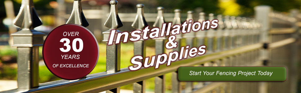 Fence supplies and installation